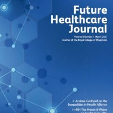 HRH The Prince of Wales calls for an integrated approach to health in latest edition of Future Healthcare Journal